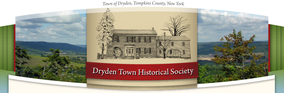 Dryden Town Historical Society, Tompkins County, New York